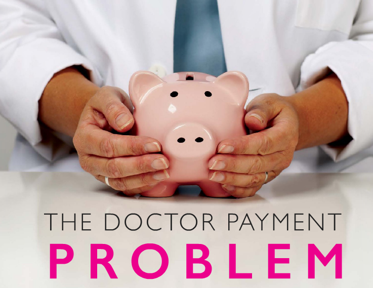 The Doctor Payment Problem