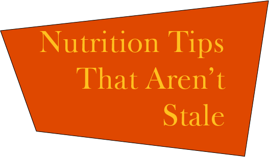Some Nutrition Advice You Haven't Heard
