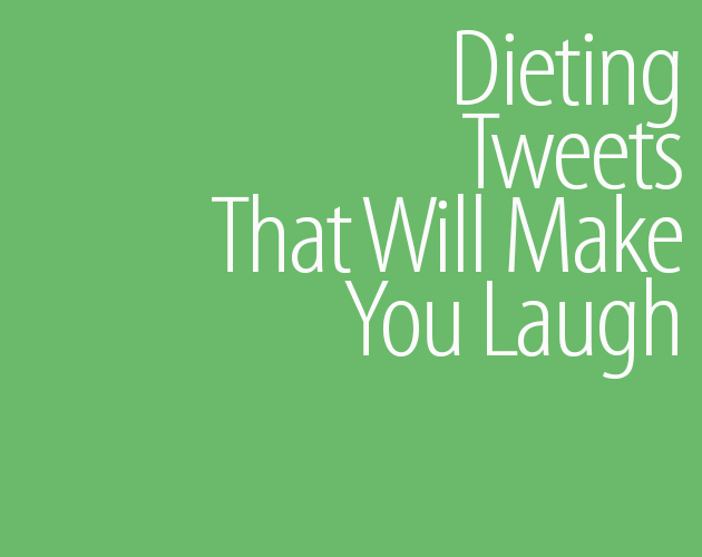 dieting tweets funny